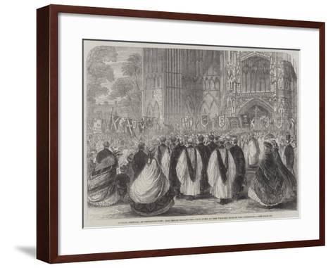 Choral Festival at Peterborough--Framed Art Print