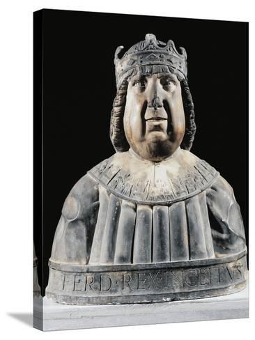 Bust of Ferdinand I (Ferrante) of Aragon (Valencia--Stretched Canvas Print