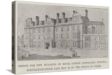 Design for New Building of Royal London Ophthalmic Hospital--Stretched Canvas Print