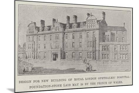 Design for New Building of Royal London Ophthalmic Hospital--Mounted Giclee Print