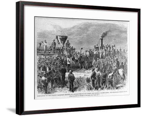 Completion of the Pacific Railroad - Meeting of Locomotives of the Union and Central Pacific Lines:--Framed Art Print