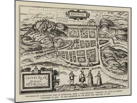 Fac-Simile of a Bird'S-Eye View of Edinburgh--Mounted Giclee Print