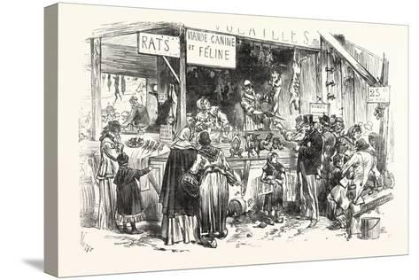 Franco-Prussian War: on the Market of St. Germain. at the Dogs and Cats Butcher. Fresh Rats--Stretched Canvas Print