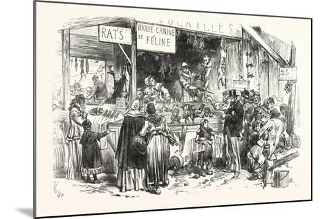 Franco-Prussian War: on the Market of St. Germain. at the Dogs and Cats Butcher. Fresh Rats--Mounted Giclee Print