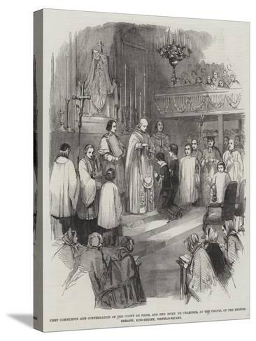 First Communion and Confirmation of the Count De Paris--Stretched Canvas Print