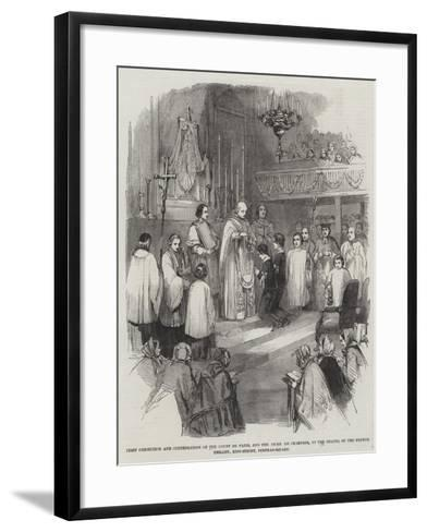 First Communion and Confirmation of the Count De Paris--Framed Art Print