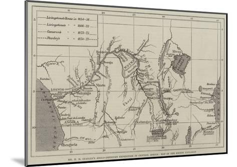 Mr H M Stanley's Anglo-American Expedition for the Exploration of Central Africa--Mounted Giclee Print