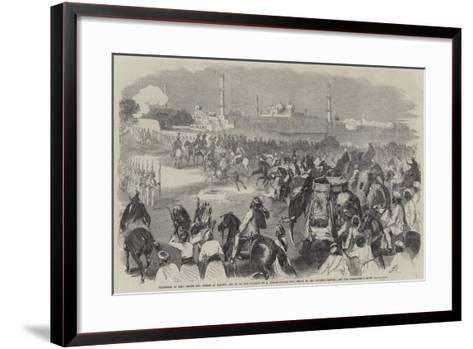Procession of Sikh Chiefs and Others at Lahore--Framed Art Print