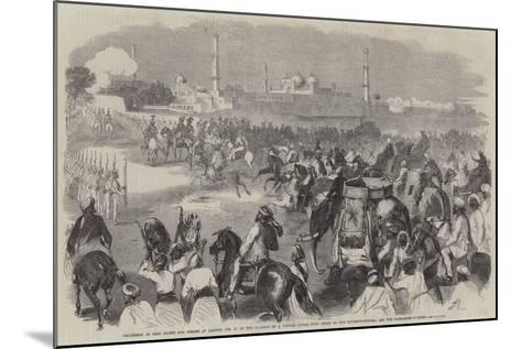 Procession of Sikh Chiefs and Others at Lahore--Mounted Giclee Print