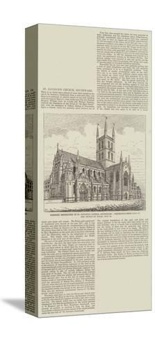 Proposed Restoration in St Saviour's Church--Stretched Canvas Print