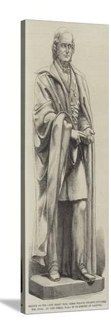Statue of the Late Right Honourable James Wilson--Stretched Canvas Print