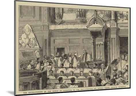 The Enthronement of the Bishop of Liverpool in the Pro-Cathedral (St Peter's Parish Church)--Mounted Giclee Print