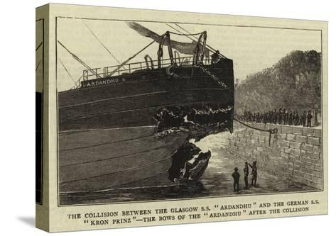 The Collision Between the Glasgow Ss Ardandhu and the German Ss Kron Prinz--Stretched Canvas Print