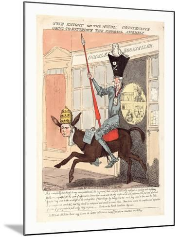 The Knight of the Woeful Countenance Going to Extirpate the National Assembly--Mounted Giclee Print