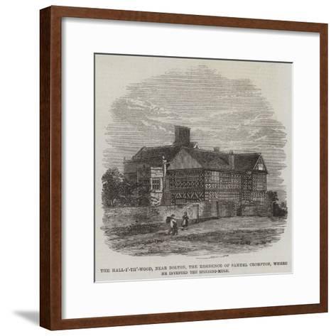 The Hall-I'-Th'-Wood--Framed Art Print
