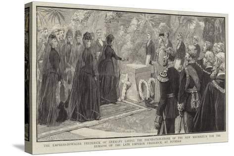 The Empress-Dowager Frederick of Germany Laying the Foundation-Stone of the New Mausoleum for the R--Stretched Canvas Print