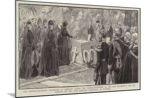 The Empress-Dowager Frederick of Germany Laying the Foundation-Stone of the New Mausoleum for the R--Mounted Giclee Print