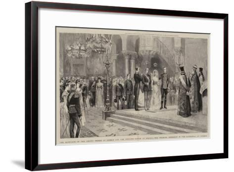 The Marriage of the Crown Prince of Greece and the Princess Sophie of Prussia--Framed Art Print