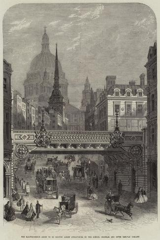 The Railway-Bridge About to Be Erected across Ludgate-Hill by the London--Stretched Canvas Print