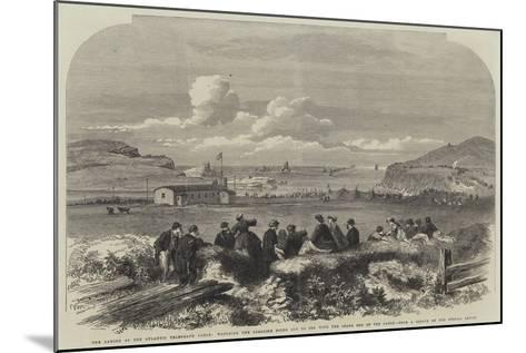 The Laying of the Atlantic Telegraph Cable--Mounted Giclee Print