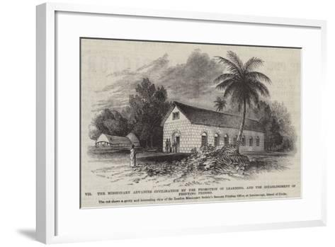 The Missionary Advances Civilisation by the Promotion of Learning--Framed Art Print