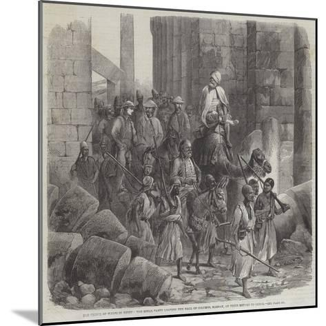 The Prince of Wales in Egypt--Mounted Giclee Print