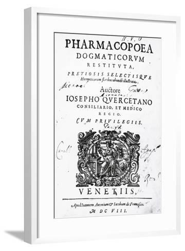 Title Page of Pharmacopoea Dogmaticorum Restituta Pretiosis Selectisque Hermeticorum Floribus Abund--Framed Art Print