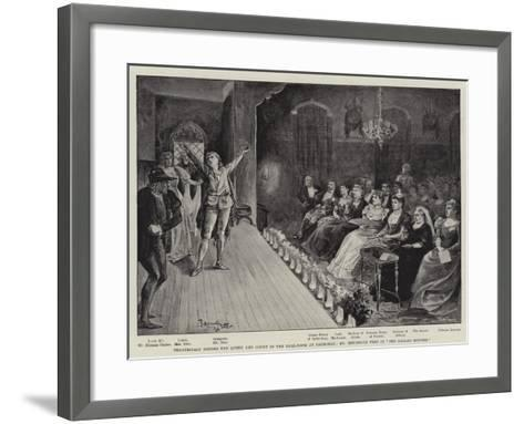 Theatricals before the Queen and Court in the Ball-Room at Balmoral--Framed Art Print