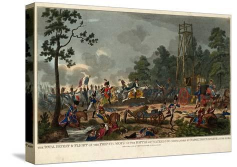 The Total Defeat and Flight of the French Army at the Battle of Waterloo Commanded by Napoleon Bona--Stretched Canvas Print