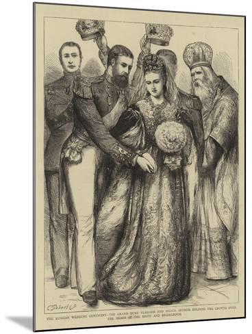 The Russian Wedding Ceremony--Mounted Giclee Print