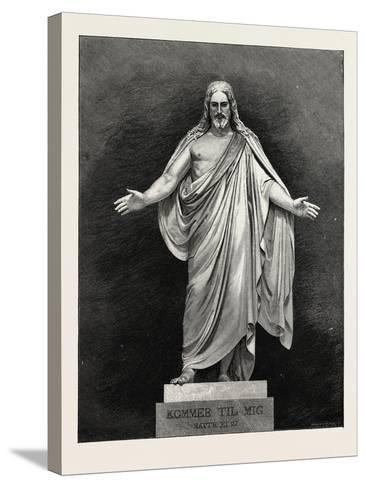 Thorwaldsen's Statue of the Saviour. Karl Albert Bertel Thorvaldsen 1770 1844 Was a Danish Sculptor--Stretched Canvas Print