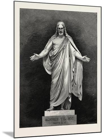 Thorwaldsen's Statue of the Saviour. Karl Albert Bertel Thorvaldsen 1770 1844 Was a Danish Sculptor--Mounted Giclee Print