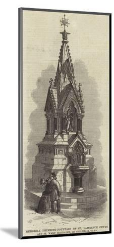 Memorial Drinking-Fountain of St Lawrence Jewry and St Mary Magdalen, in Guildhall-Yard--Mounted Giclee Print