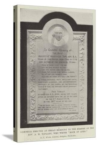 Memorial Erected at Broad Hembury to the Memory of the Reverend a M Toplady, Who Wrote Rock of Ages--Stretched Canvas Print