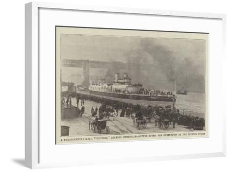 A Reminiscence, HMS Victoria Leaving Newcastle-On-Tyne after Her Completion at the Elswick Works--Framed Art Print