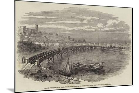 Viaduct over the River Lune at Lancaster, Branch of the North-Western Railway to Poulton-Le-Sands--Mounted Giclee Print