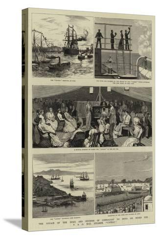 The Voyage of the Duke and Duchess of Connaught to India on Board the P and O Mail Steamer Cathay--Stretched Canvas Print