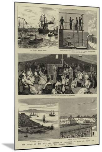 The Voyage of the Duke and Duchess of Connaught to India on Board the P and O Mail Steamer Cathay--Mounted Giclee Print