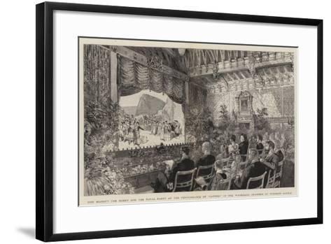 Her Majesty the Queen and the Royal Party at the Performance of Carmen in the Waterloo Chamber at W--Framed Art Print