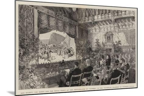 Her Majesty the Queen and the Royal Party at the Performance of Carmen in the Waterloo Chamber at W--Mounted Giclee Print