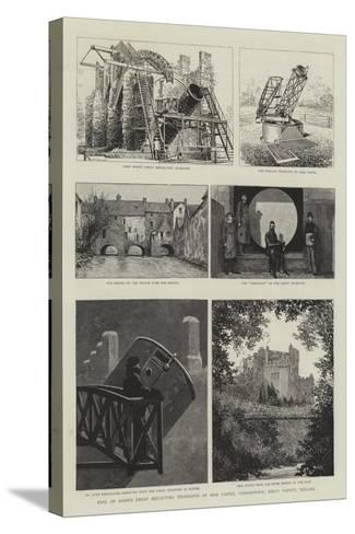 Earl of Rosse's Great Reflecting Telescopes at Birr Castle, Parsonstown, King's County, Ireland--Stretched Canvas Print