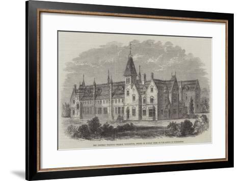 The Diocesan Training College, Winchester, Opened on Monday Week by the Bishop of Winchester--Framed Art Print