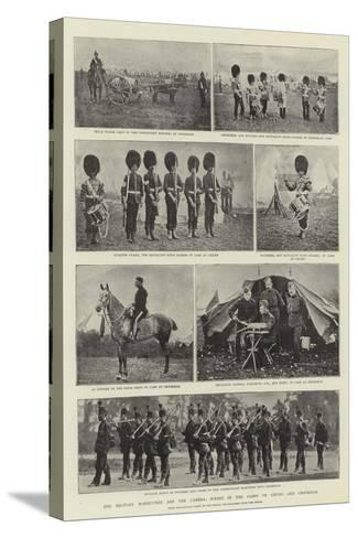 The Military Manoeuvres and the Camera, Scenes in the Camps of Churn and Crookham--Stretched Canvas Print