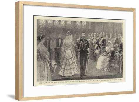 The Marriage of the Duke of York to Princess Victoria Mary of Teck in St James's Chapel on 6 July 1--Framed Art Print