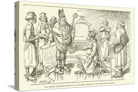 The Barons Compelled Henry III to Promise Compliance with the Magna Charta--Stretched Canvas Print