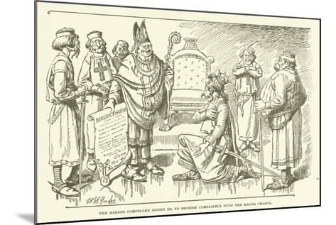 The Barons Compelled Henry III to Promise Compliance with the Magna Charta--Mounted Giclee Print