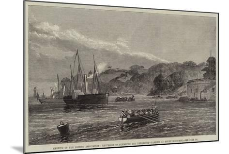 Meeting of the British Association, Excursion to Plymouth and Devonport, Landing at Mount Edgcumbe--Mounted Giclee Print