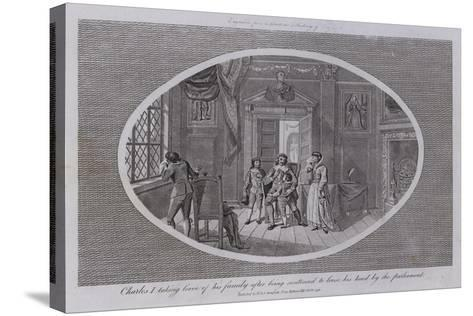 Charles I Taking Leave of His Family after Being Sentenced to Loose His Head by the Parliament--Stretched Canvas Print