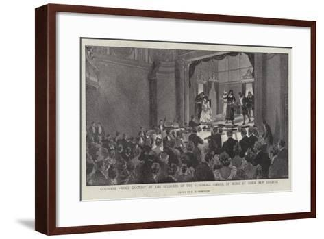 Gounod's Mock Doctor by the Students of the Guildhall School of Music at their New Theatre--Framed Art Print