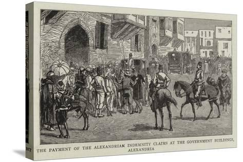The Payment of the Alexandrian Indemnity Claims at the Government Buildings, Alexandria--Stretched Canvas Print
